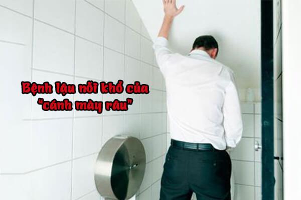 Cẩn thận khi mắc phải bệnh lậu ở nam giới