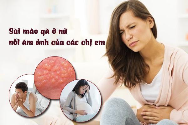 Triệu chứng sùi mào gà ở nữ cần phải lưu ý